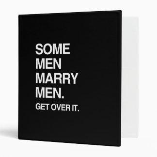 SOME MEN MARRY MEN GET OVER IT VINYL BINDERS