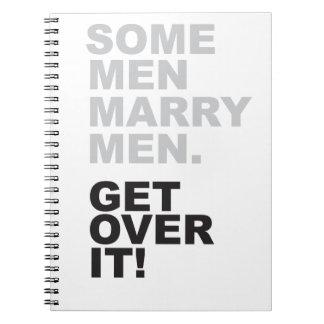Some Men Marry Men, Get Over It! Notebook