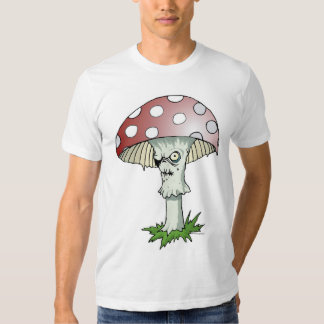 Some Mushrooms Aren't Just Poisonous... T-Shirt