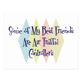 Some of My Best Friends Are Air Traffic Controller Postcard