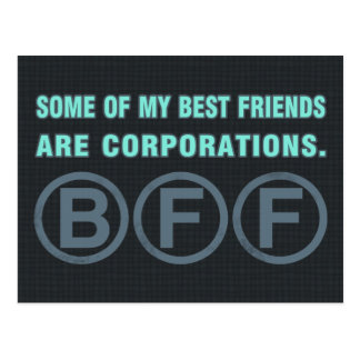 Some of my best friends are corporations. post cards