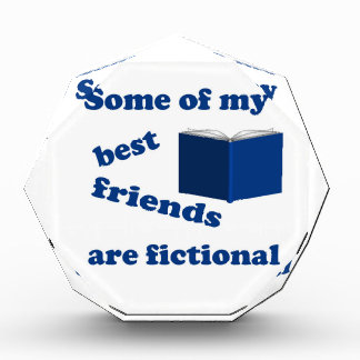Some of my Best Friends are Fictional Acrylic Award