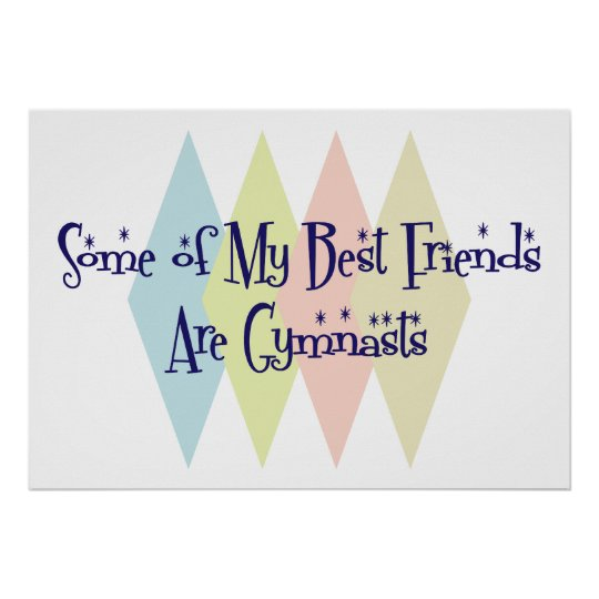 Some of My Best Friends Are Gymnasts Poster