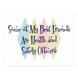 Some of My Best Friends Are Health and Safety Offi Postcard
