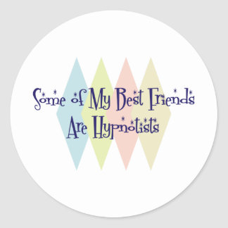 Some of My Best Friends Are Hypnotists Sticker