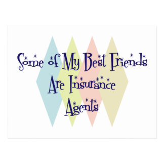 Some of My Best Friends Are Insurance Agents Postcard
