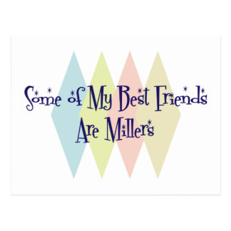 Some of My Best Friends Are Millers Postcard