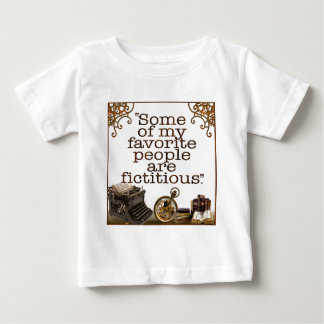"""""""Some of my favorite people are fictitious."""" T-shirt"""
