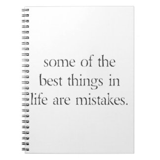 """Some of the best things in life are mistakes"" Notebook"