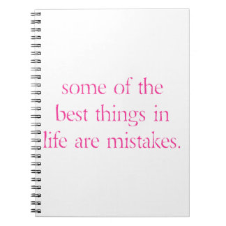 Some of the best things in life are mistakes- pink notebook