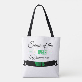 Some of the strongest women are Authors Tote Bag