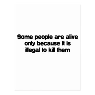 Some People Are Alive quote Postcard