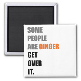 Some People are Ginger 2 Inch Square Magnet