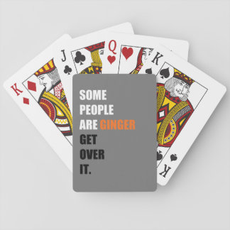 Some People are Ginger Playing Cards