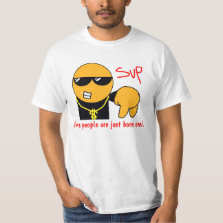 Some people are just born cool. T-Shirt