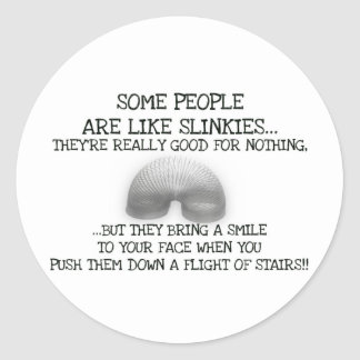 Some People Are Like Slinkies Classic Round Sticker