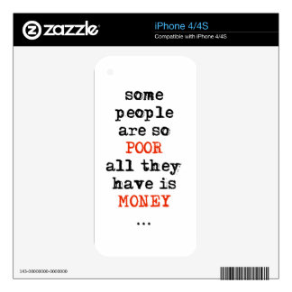 Some people are so poor all they have is money decals for iPhone 4S