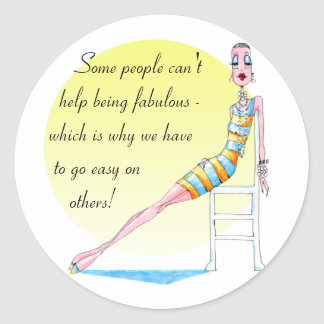 Some people can't help being fabulous classic round sticker