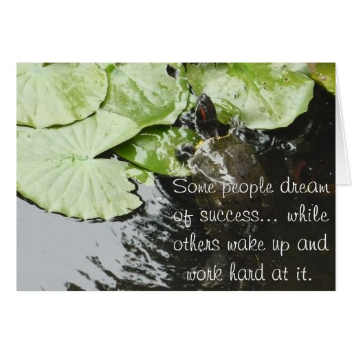 Some people dream of success... greeting card