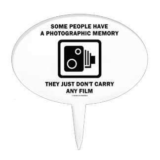 Some People Have A Photographic Memory (Camera) Cake Topper
