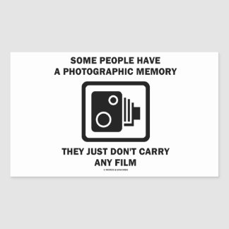 Some People Have A Photographic Memory (Camera) Rectangular Sticker