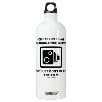 Some People Have A Photographic Memory (Camera) SIGG Traveler 1.0L Water Bottle
