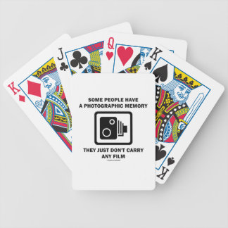 Some People Have A Photographic Memory Sign Humor Bicycle Playing Cards