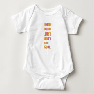 Some people just don't life good baby bodysuit
