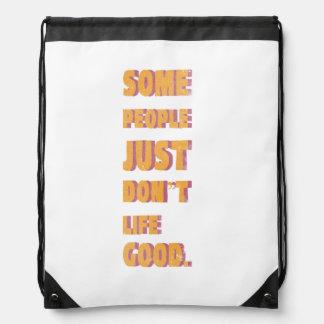 Some people just don't life good drawstring bag