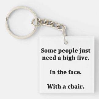 Some People Just Need a High Five Keychain