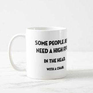 Some people... Mug
