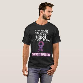 Some People Never Meet Hero Prematurity Awareness T-Shirt