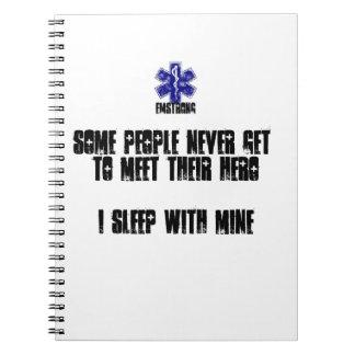Some People Never Meet Their Hero...I Sleep W Mine Notebook