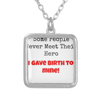 Some People Never Meet their Hero Square Pendant Necklace