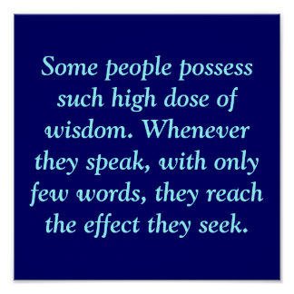 Some people possess such high dose of wisdom. W... Poster