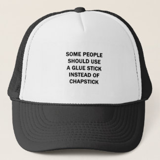 Some People Should Use a Glue Stick Trucker Hat