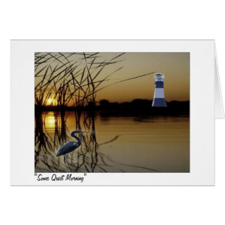 """""""SOME QUIET MORNING"""" LOVING GREETING CARD"""