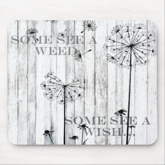 Some See A Weed Mouse Pad
