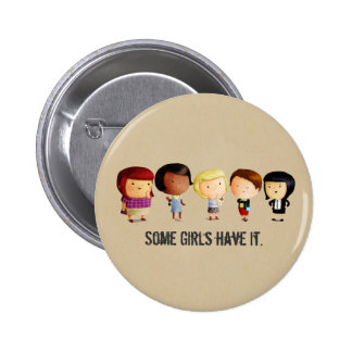 Some Subculture Girls Pinback Button