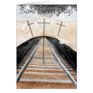 Some Sweet Day! Greeting Card