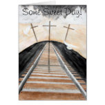 Some Sweet Day! Greeting Cards