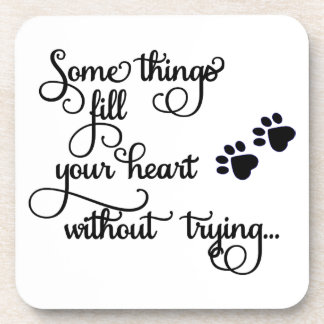 Some Things Fill My Heart... PawPrints Beverage Coaster