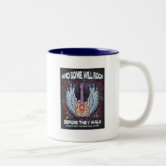 Some Will Rock Two-Tone Coffee Mug