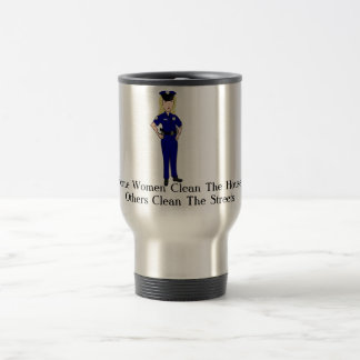 Some Women Clean Police Officer Humor Travel Mug