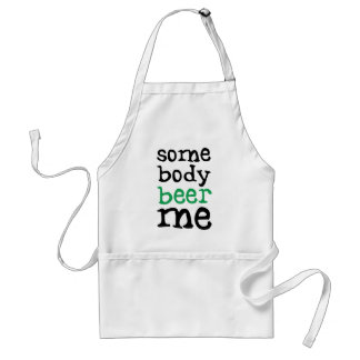 Somebody Beer Me Adult Apron