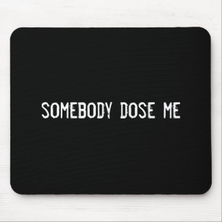 somebody dose me mouse pad