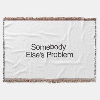Somebody Else s Problem ai Throw Blanket