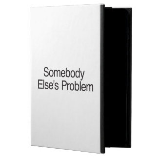 Somebody Else s Problem Cover For iPad Air