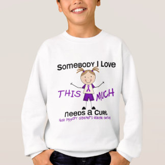 Somebody I Love - Alzheimers Disease (Girl) Sweatshirt