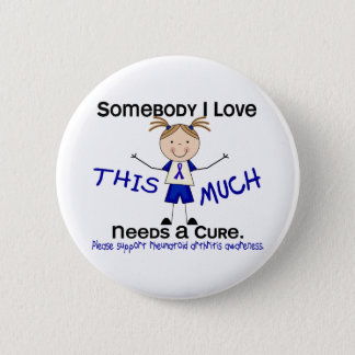 Somebody I Love - Arthritis Rheumatoid (Girl) Pinback Button